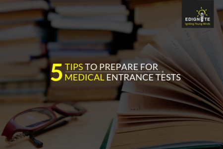 5 Tips to prepare for Medical Entrance Tests