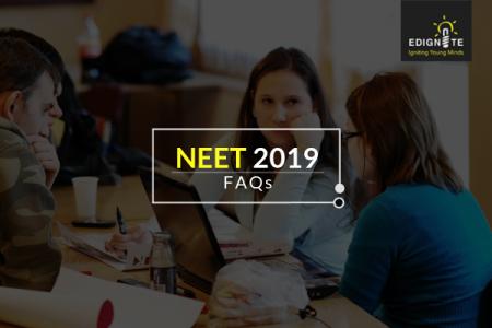 NEET 2019 FAQs