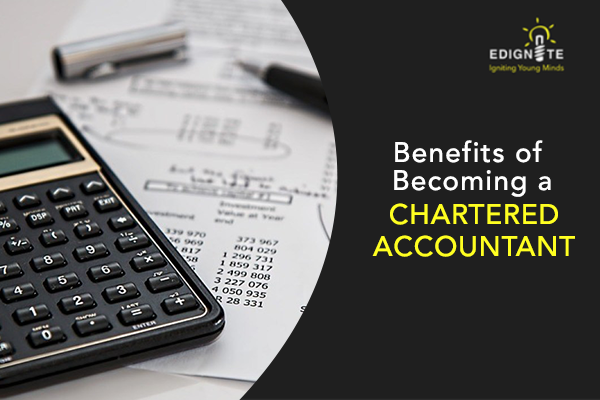Benefits of Becoming a Chartered Accountant