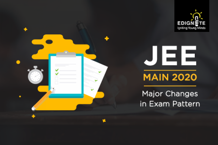 JEE Main 2020: Major Changes in Exam Pattern