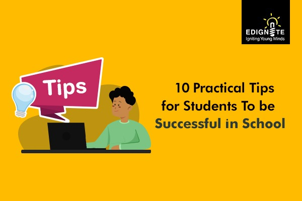 10 Practical Tips for students to be successful in school