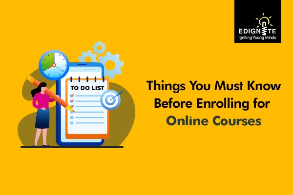Things you must know before enrolling for online courses
